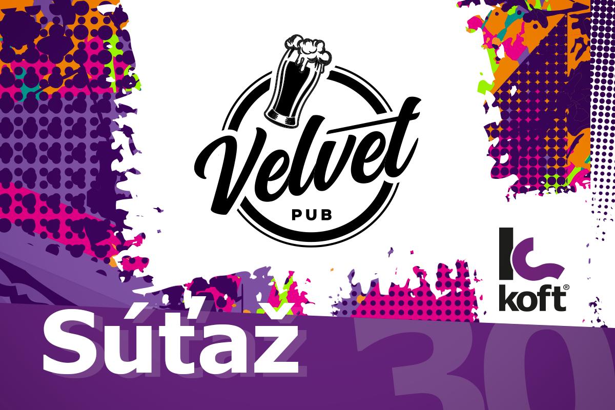 Velvet Pub: Obľúbenec v novom šate